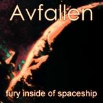 AVFALLEN - Fury Inside Of Spaceship (Front Cover)