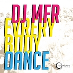 DJ MFR - Everybody Dance (Front Cover)