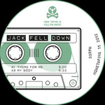 JACK FELL DOWN - There For Me (Front Cover)
