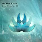 Deep Collection Vol 3