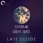 Late Decide