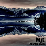 Tranquil EP