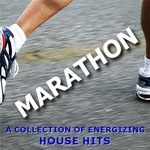 Marathon: A Collection Of Energizing House Hits