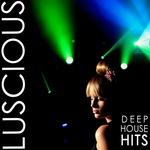 Luscious: Deep House Hits