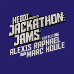 VARIOUS - Heidi presents Jackathon Jams feat. Alexis Raphael & Marc Houle (Front Cover)
