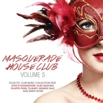 Masquerade House Club Vol 5