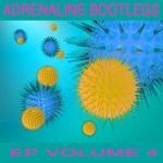 Adrenaline Bootleg EP 4