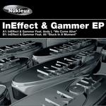 Ineffect & Gammer EP