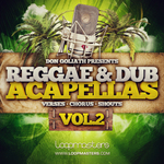 Reggae & Dub Acapellas Vol 2 (Sample Pack WAV)