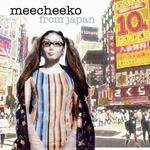 Meecheeko From Japan