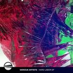 HERTZMAN/MAZEL SOURCE/DARKSOME NOTES/KAMIKA - Hard Labor EP (Front Cover)