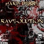 HARD DESSE - Rave Olution (Front Cover)