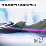 Progressive Anthems Vol 3