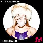 PY & KADABRAH - Black Magic (Front Cover)