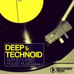 Deep & Technoid Vol 9: Sophisticated House Music