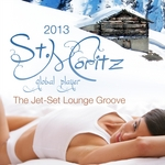 Global Player St Moritz 2013 (The Jet Set Winter Lounge Groove)
