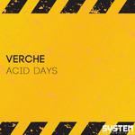 Acid Days