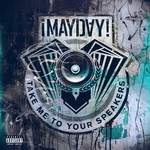 MAYDAY - Take Me To Your Speakers (instrumentals) (Front Cover)