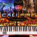 DJ Loot Presents Cali Fire: Vol 3 & 4