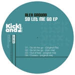 So Let Me Go EP