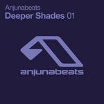 Anjunabeats Deeper Shades 01