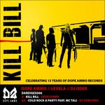 DOPE AMMO - Kill Bill 2013 (remixes) (Front Cover)