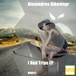 I Had Trips EP