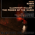 KASIX - Illuminati Killer & The Power Of The Music (Front Cover)