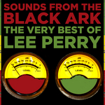 Sounds From The Black Ark: The Very Best Of Lee Perry