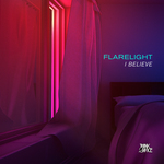 FLARELIGHT - I Believe (Front Cover)