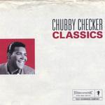Chubby Checker Classics