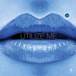 Utilize Me