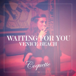 VENICE BEACH - Waiting For You (Front Cover)