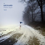 DECKARD - These Days Vol 2 (Front Cover)