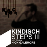 Kindisch Steps III  (mixed by Nick Galemore) (unmixed tracks)