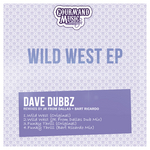 DUBBZ, Dave - Wild West EP (Front Cover)