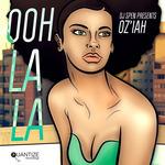DJ SPEN presents OZIAH - Ooh La La (Front Cover)