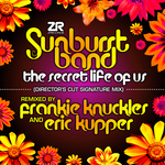 The Secret Life Of Us (Frankie Knuckles & Eric Kupper's Director's Cut Signature Mixes)