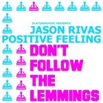 Don't Follow The Lemmings
