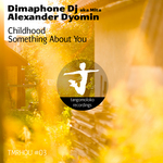 DYOMIN, Alexander/DIMAPHONE - Childhood EP (Front Cover)