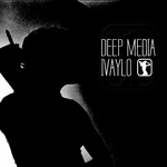 IVAYLO - Deep Media EP (Front Cover)