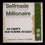 SELFMADE MILLIONAIRE - No Crown/Old School Nugget (Front Cover)