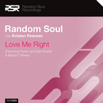 RANDOM SOUL feat KRISTEN PEARSON - Love Me Right (Front Cover)