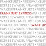 FRANKFURT EXPRESS - Wake Up (Front Cover)
