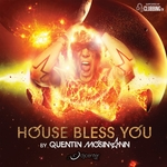 House Bless You By Quentin Mosimann (unmixed tracks)