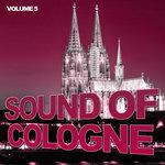 Sound of Cologne, Vol. 5