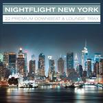 Nightflight New York 22 Premium Downbeat & Lounge Trax