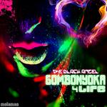 Gombonyoka 4 Life EP