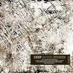 Deep House Stories Vol 9