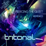 Piercing The Quiet Remixed (The Extended Mixes)